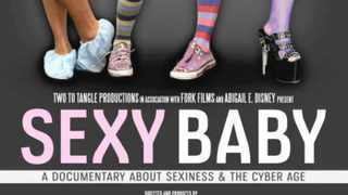 Sexy Baby shows how the digital age has made sex ubiquitous.