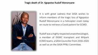 Anaesthetist Dr Rudolph Mononyane died in a helicopter crash, shortly after he had been part of a team which tried to save the life of Minister Jackson Mthembu.