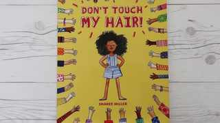 """""""Don't Touch My Hair!"""" by Sharee Miller is """"a beautiful book that can be used passive-aggressively with family."""" Picture: @Naptural85/Facebook"""