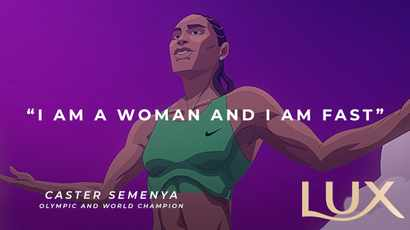 WATCH: LUX stands with Caster. LUX stands for all women