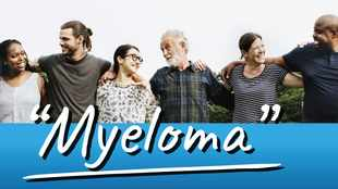 Everything you need to know about Myeloma