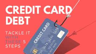 Credit card debt: tackle it with these 5 easy steps